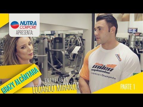 Grazy Alcântara mostra o treino de Eduardo Miranda – Parte 1 – Treino de Pernas